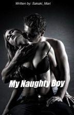 My Naughty Boy by Sakaki_Mari