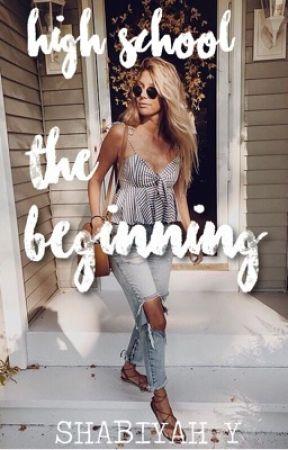 high school: the beginning || BOOK 1 ✔ by mxnlightshabii
