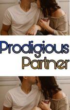Prodigious Partner by Rachel_ea