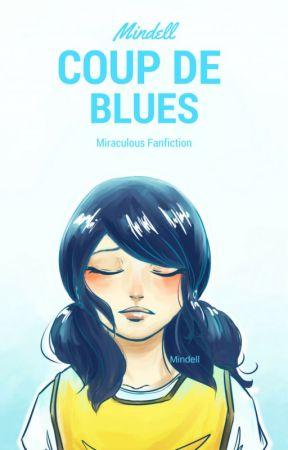 Coup de blues - Miraculous Ladybug fanfiction by Mindell