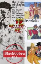 The Chronicles Of Shogun Vol 1 The Hero Of Legends The DXD Chronicles by nightmareshogun