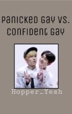Panicked Gay Vs. Confident Gay by Hopper_Yesh