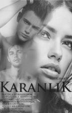 KARANLIK by haticebar92