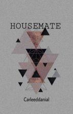 Housemate by CarleedDanial