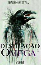 Desolação do Ômega(Romance Gay) by SPFCoust
