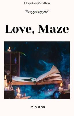 |HopeGa||Hoàn| Love, Maze