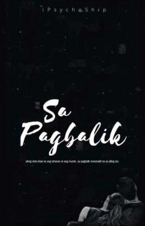 Sa Pagbalik by iPsychoShip