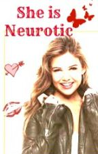She's Neurotic ♥ by SweetSuspense001