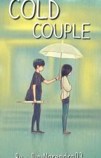 COLD COUPLE [Complete] by DiniNarendra03