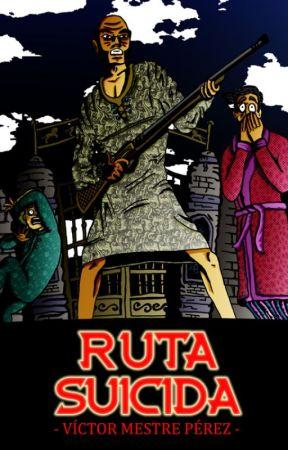 Ruta Suicida by VictorMestrePerez