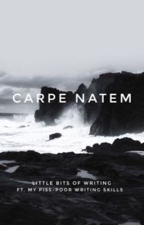 carpe natem | poetry by half-whisperings