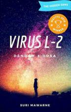 Virus L-2 by SuriMawarneKaidar