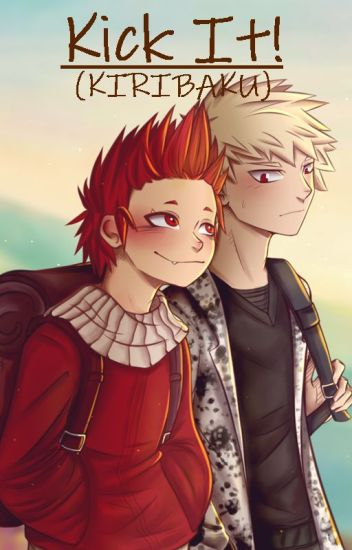 Kick It! (KIRIBAKU)