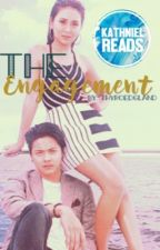 THE ENGAGEMENT ł KathNiel Fanfiction (Arboleda Series #2 - COMPLETED) by thyroedgland