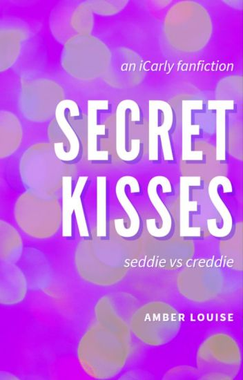 Secret Kisses (Seddie AU)