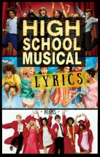 High School Musical [LYRICS] by Mapis03