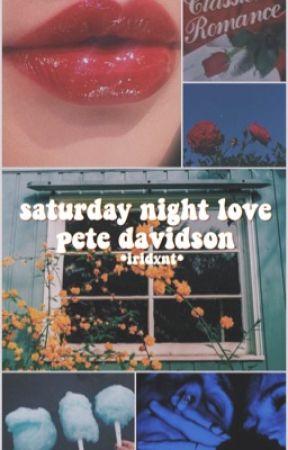 saturday night love - pete davidson  by iridxnt