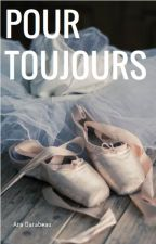 Pour toujours by blablacool44
