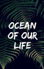 Океан нашей жизни by MarinaCameron