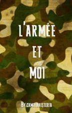 l'armée et moi by camiliahistoria