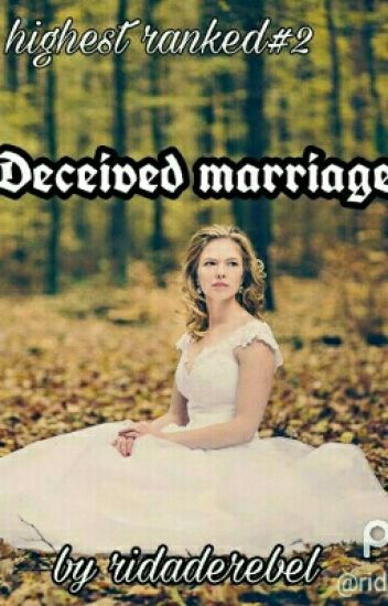 Deceived Marriage #Wattys2017 (Completed)