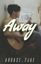 Away    [[ 2Jae ]]☑ by Ahgase_2jae