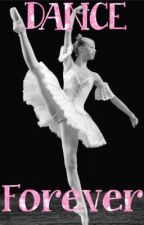 Dance Forever (Liam Payne fanfic dancer girl book 3/3) by TheTrue1DFamily