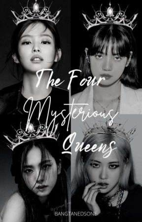 The Four Mysterious Queens by bangtanedsone
