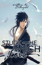 Stuck the Witch's Love by Dillayeol