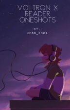 Voltron X Reader Oneshots by BrightLeaf13
