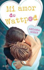 My Wattpad Love (FINAL ALTERNATIVO) by KarlaMtz200