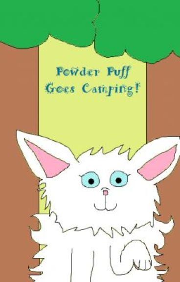 Powder Puff Goes Camping by AnitaLarrison
