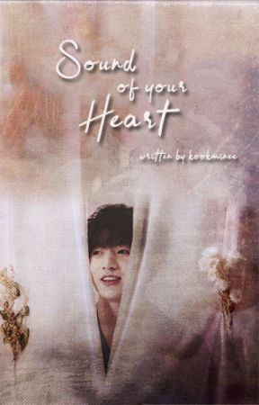 Sound Of Your Heart by kookminee