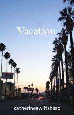 Vacation by katherineswiftshard