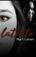 LATENTE by maricanan