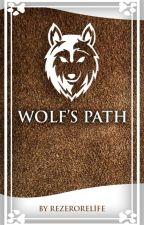 Wolf's Path by ReZeroRelife