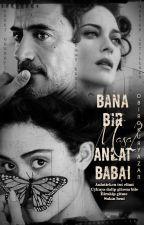Bana Bir 'MASAL' anlat, BABA! by obirokuryazar