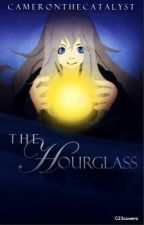 The Hourglass by CameronTheCatalyst