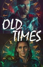 Old Times (Loki and Thor One Shots) by -Blu_Wolf-