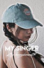 My singer by honeylemon67