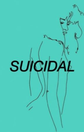 suicidal by wastelxnds