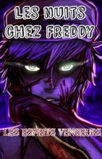 Les nuits chez Freddy [Tome 1] : Les esprit vengeur. by Wolfia703