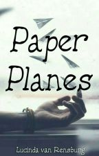 Paper Planes (A Collection of Short Stories) by ChildOfAthenaX