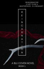Reincarnation by KA_Berkhart