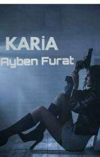 KARİA by Ayben_Furat