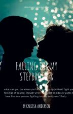 Falling For My Step Brother  by Naomiraine4