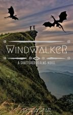Windwalker - A Shattered Realms Novel by Klissa_Star