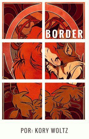 BORDER by KoryWoltz