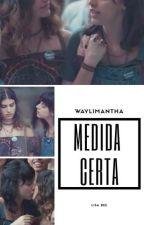Medida Certa (Limantha) by waylimantha