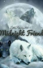 Midnight Friend by LittlePeachy2005